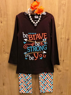 New 4pc Be Strong, Be Brave, Be You inspirational outfit -  7/8