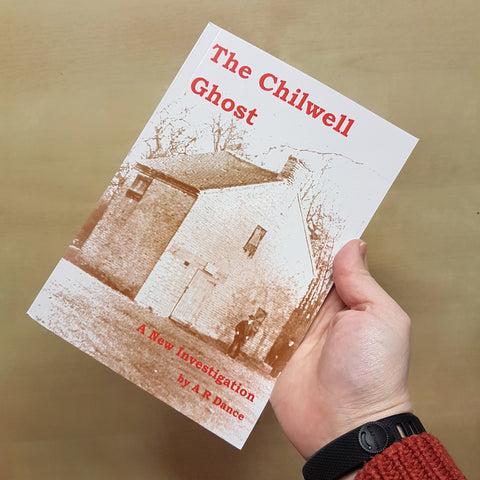 The Chilwell Ghost - A New Investigation