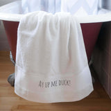 ay up, me duck! Cotton towel