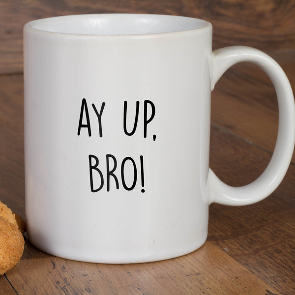 AY UP BRO! MUG, NOTTINGHAM, DIALECT, WHITE MUG, BLACK TYPE, GIFTS, DUKKI
