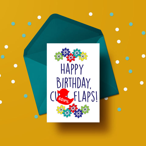 C*nt Flaps - Birthday Card