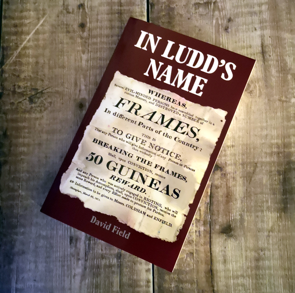 In Ludd's Name