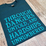Through dangers untold and hardships unnumbered T-shirt