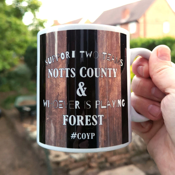 I Support Two Teams - Notts County Mug