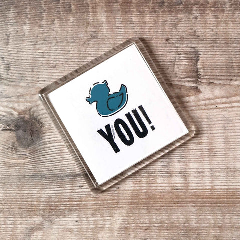 Duck you! Dialect Fridge Magnet