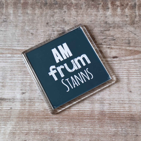 Am frum St Anns Placename Fridge Magnet