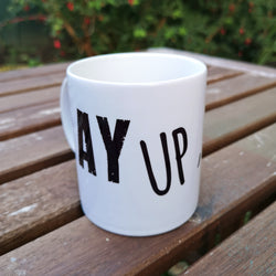 Ay Up Serri! Mug