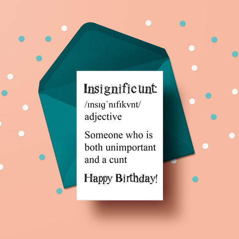 Insignificunt (meaning) - Birthday Card