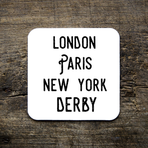 LONDON, PARIS, NEW YORK, DERBY COASTER