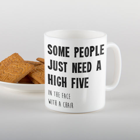 Some people just need a high five - Mug
