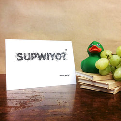 Supwiyo? Get Well Soon Card