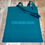 Zero Ducks Given - Cotton Tote Bags