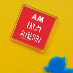 Am frum Alfretun Placename Fridge Magnet