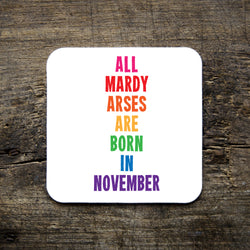 All Mardy Arses are born in... Coaster