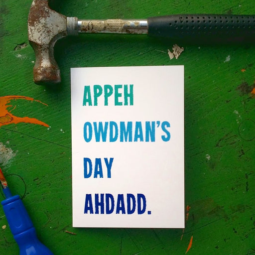 appeh owdman's day ahdadd, happy fathers day grandad, fathers day card, blues on white, gifts for him, nottingham dialect, local, dukki