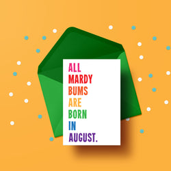 All Mardy Bums are born in - BIRTHDAY CARD
