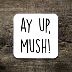 Ay Up, Mush! Coaster