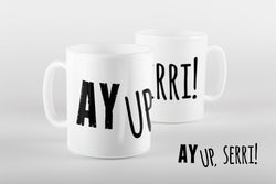 AY UP SERRI!, MUG, DUCK, NOTTINGHAM DIALECT, DUKKI, GIFTS, HOMEWARES
