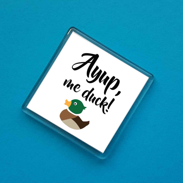 Ayup, Me Duck! Sir Francis Fridge Magnet