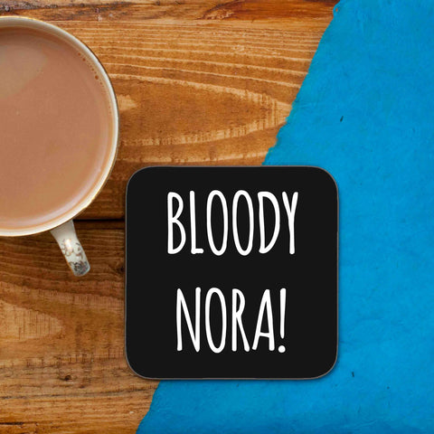 BLOODY NORA! COASTER