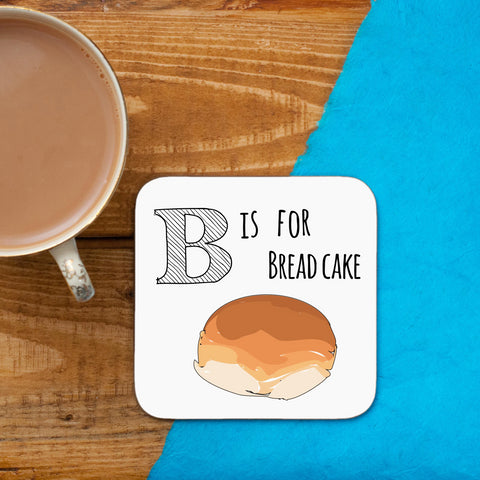 B is for Breadcake