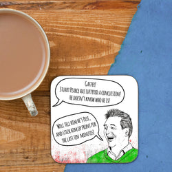 Tell him he's Pele quote - Cloughie Coaster
