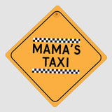 Metal car sign - Mama's Taxi