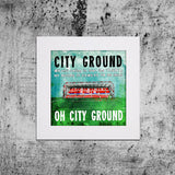 City Ground Song Print
