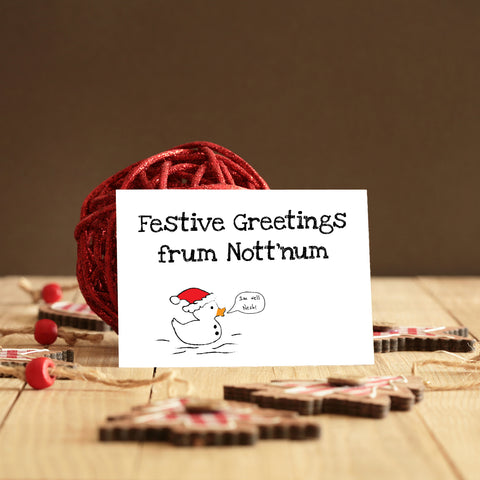 FESTIVE GREETINGS FRUM NOTT'NUM!