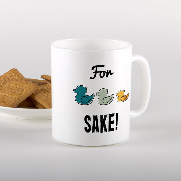 For Ducks Sake! Mug