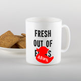 Fresh out of f*cks - Mug