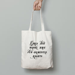 Girls just wanna have fun-damental rights Cotton Tote Bag