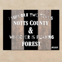 I Support Two Teams - Notts County Greetings Card