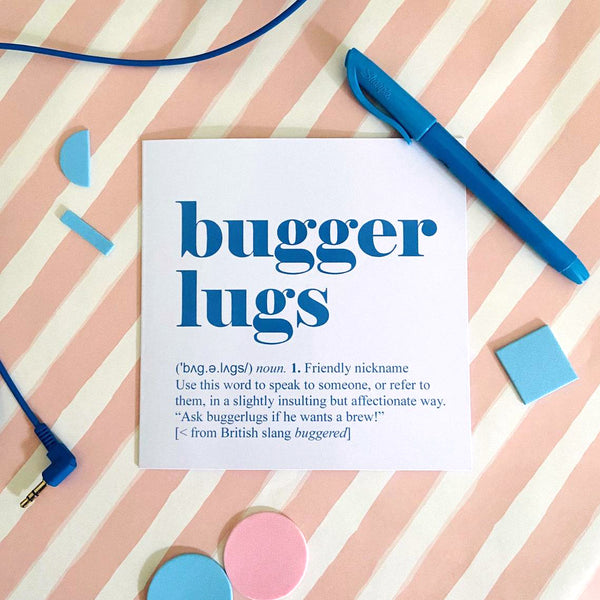 Bugger lugs Greetings Card