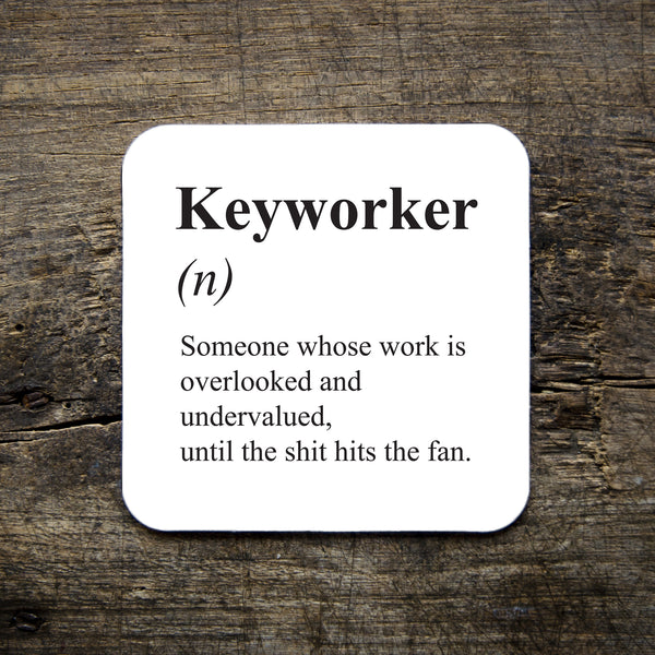 Keyworker Coaster