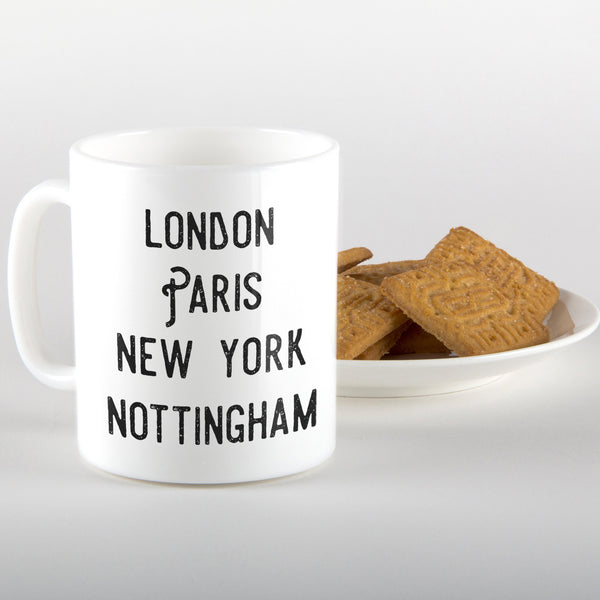 London, Paris, New York, Nottingham - Mug