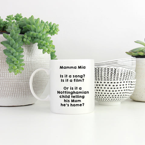 mamma mia mug, play on words, nottingham boy, dialect, gifts, east midlands
