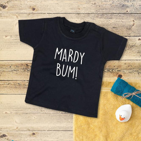 Mardy bum Baby grows and kids t-shirts