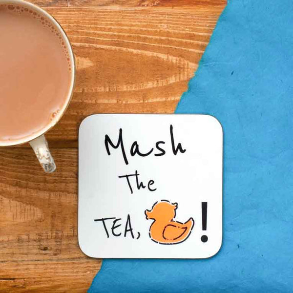 Mash the Tea, Duck! Coaster
