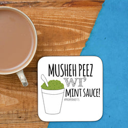 MUSHY PEEZ WI' MINT SAUCE COASTER