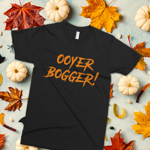 Ooyer Bogger! Halloween t-shirt