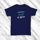 Aht of Office T-shirts