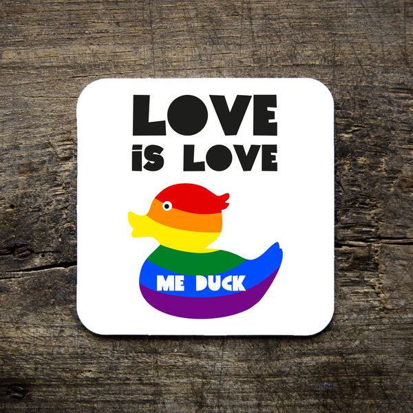 Love is Love Duck Coasters