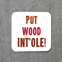 Put Wood Int'ole Coaster