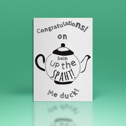 Congratulations on being up the Spaht Greetings Card