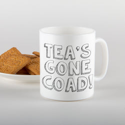 Tea's gone coad! Mug