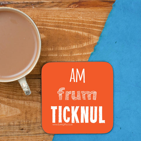 Am frum Ticknul Coaster
