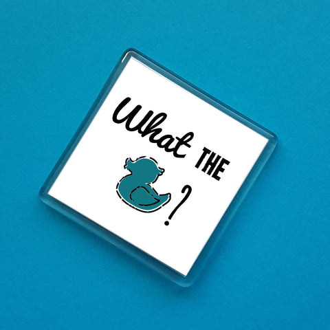 What the Duck? Dialect Fridge Magnet