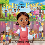 Shelly Goes to the Fiesta