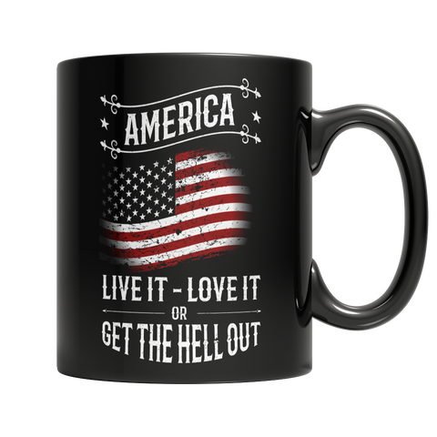 Limited Edition - America, Live it, Love it, Or Get The Hell Out